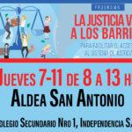 «La Justicia va a los Barrios» en Aldea San Antonio